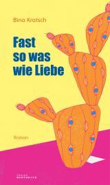 Cover-Bild Fast so was wie Liebe