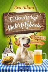Cover-Bild FASTENPREDIGT IN UNTERFILZBACH