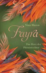 Cover-Bild FAYRA - Das Herz der Phönixtochter