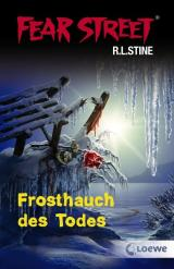 Cover-Bild Fear Street - Frosthauch des Todes
