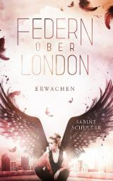 Cover-Bild Federn über London 1