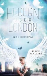 Cover-Bild Federn über London 2