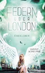 Cover-Bild Federn über London 4