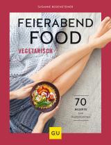 Cover-Bild Feierabendfood vegetarisch