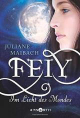Cover-Bild Feiy - Im Licht des Mondes