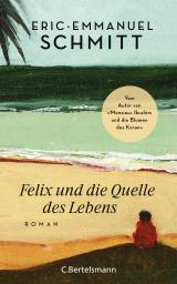 Cover-Bild Felix und die Quelle des Lebens
