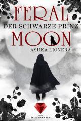Cover-Bild Feral Moon 2: Der schwarze Prinz
