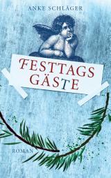 Cover-Bild Festtagsgäste