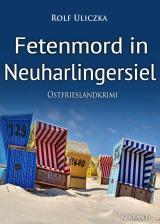 Cover-Bild Fetenmord in Neuharlingersiel. Ostfrieslandkrimi