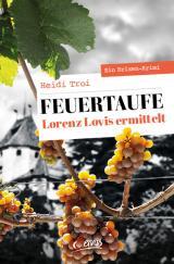 Cover-Bild Feuertaufe. Lorenz Lovis ermittelt
