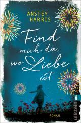 Cover-Bild Find mich da, wo Liebe ist