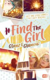 Cover-Bild Find the Girl - Glanz und Glamour