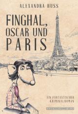 Cover-Bild Finghal, Oscar und Paris