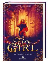 Cover-Bild Fire Girl - Gefährliche Suche