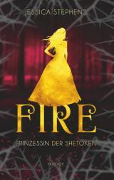 Cover-Bild Fire - Prinzessin der Shetoken