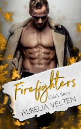 Cover-Bild Firefighters: Cole's Story