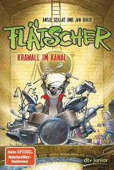 Cover-Bild Flätscher - Krawall im Kanal