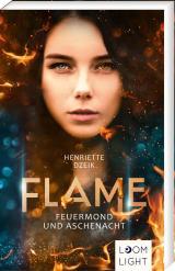 Cover-Bild Flame 1: Feuermond und Aschenacht