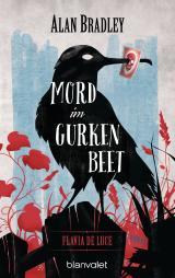 Cover-Bild Flavia de Luce 1 - Mord im Gurkenbeet