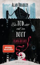 Cover-Bild Flavia de Luce 9 - Der Tod sitzt mit im Boot