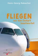 Cover-Bild Fliegen aus dem Cockpit beantwortet