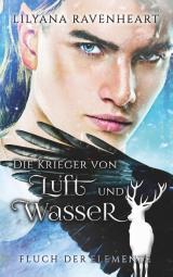 Cover-Bild Fluch der Elemente - Die Krieger von Luft und Wasser