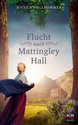 Cover-Bild Flucht nach Mattingley Hall