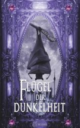Cover-Bild Flügel der Dunkelheit
