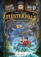 Cover-Bild Flüsterwald - Der verschollene Professor