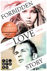 Cover-Bild Forbidden Love Story. Weil ich dir begegnet bin