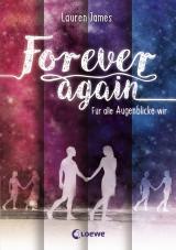 Cover-Bild Forever Again - Für alle Augenblicke wir