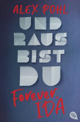 Cover-Bild Forever, Ida - Und raus bist du