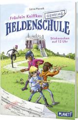 Cover-Bild Fräulein Kniffkes geheime Heldenschule 1: Stinkesocken auf 12 Uhr