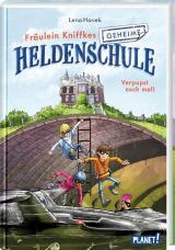 Cover-Bild Fräulein Kniffkes geheime Heldenschule 2: Verpupst noch mal!