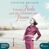 Cover-Bild Fräulein Paula und die Schönheit der Frauen