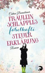 Cover-Bild Fräulein Schläpples fabelhafte Steuererklärung