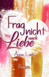 Cover-Bild Frag nicht nach Liebe