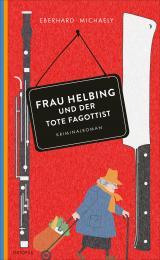 Cover-Bild Frau Helbing und der tote Fagottist