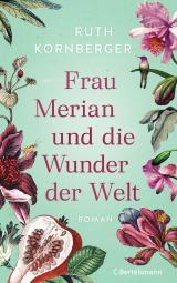 Cover-Bild Frau Merian und die Wunder der Welt