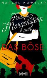 Cover-Bild Frau Morgenstern und das Böse