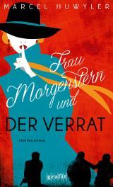Cover-Bild Frau Morgenstern und der Verrat