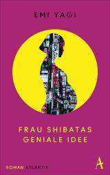Cover-Bild Frau Shibatas geniale Idee