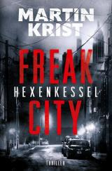 Cover-Bild Freak City / Hexenkessel