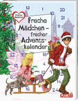Cover-Bild Freche Mädchen – freche Bücher!: Freche Mädchen – frecher Adventskalender