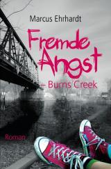 Cover-Bild Fremde Angst / Fremde Angst - Burns Creek