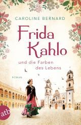 Cover-Bild Frida Kahlo und die Farben des Lebens