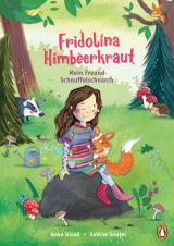 Cover-Bild Fridolina Himbeerkraut - Mein Freund Schnuffelschnarch