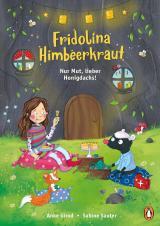 Cover-Bild Fridolina Himbeerkraut - Nur Mut, lieber Honigdachs!
