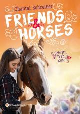 Cover-Bild Friends & Horses - Schritt, Trab, Kuss