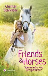 Cover-Bild Friends & Horses - Sommerwind und Herzgeflüster